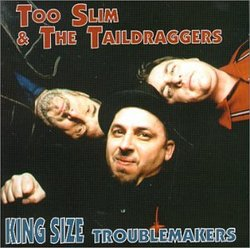 King Size Troublemakers