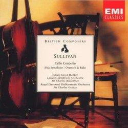 Sullivan: Cello Concerto in D / Symphony in E- Irish / Romance