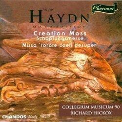 "Haydn: Creation Mass; Missa ""Rorate coeli desuper"""
