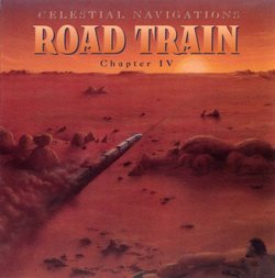 Celestial Navigations, Chapter 4, Road Train