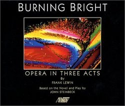 Frank Lewin: Burning Bright (Opera in Three Acts)