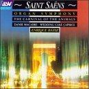 Saint-Saens: Symphony 3 / Danse Macabre / Carnival of Animals