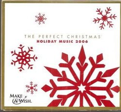 The Perfect Christmas: Holiday Music 2006