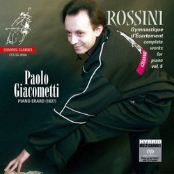 Rossini: Gymnastique d'Ècartement [Hybrid SACD]