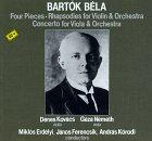 Bartók: Four Pieces; Rhapsodies for Violin & Orchestra; Viola Concerto