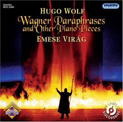 Wolf: Wagner Paraphrases & Other Piano Pieces