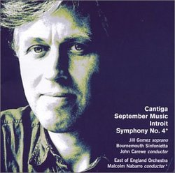 Symphony 4 / Cantica / Introit / September Music