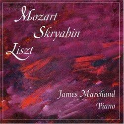James Marchand plays Mozart, Skryabin, L