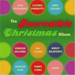 Incredible Christmas Album