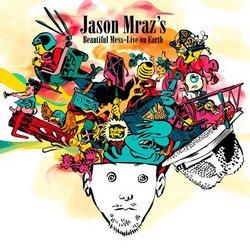 Jason Mraz's Beautiful Mess - Live On Earth (CD/DVD)