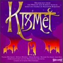 Kismet: Highlights From The Wright And Forrest Musical Based On Themes Of Alexandr Borodin (1989 Studio Cast)