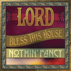 Lord Bless This House