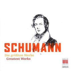Schumann: Greatest Works