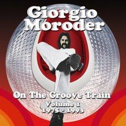 Giorgio Moroder: On the Groove Train, Vol. 1: 1975-1993