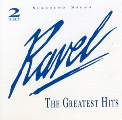 Ravel: The Greatest Hits/Debussy