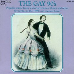 The Gay 90's