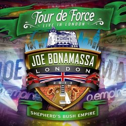 Tour De Force-Shepherd? Bush Empire by Bonamassa, Joe (2014-05-27)