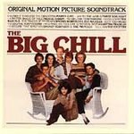 The Big Chill: Original Motion Picture Soundtrack, Plus Additional Classics From The Era