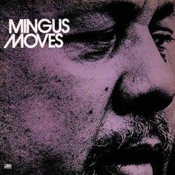 Mingus Moves