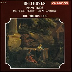 """Beethoven: Piano Trios Op. 70 No. 1 """"Ghost"""", Op. 97 """"Archduke"""""""