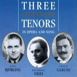 Three Legendary Tenors in Opera & Song