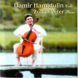 Damir Hamidulin, Cello - Zoltan Peter, Piano