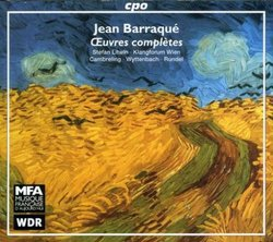 """Barraque: Complete Works (Oeuvres complètes) - Concerto for Six Instrumental Formations and Two Instruments; """"Le temps restitué"""" for soprano, chorus and orchestra; """". . . au dela du hasard"""" for Four Instrumental Formations and One Vocal Formation; Etude p"""