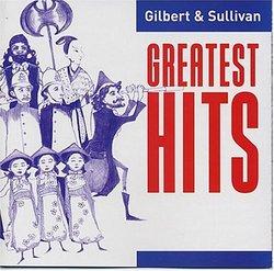 Gilbert & Sullivan Greatest Hits