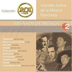 Grandes Exitos Ranchera 2: Coleccion Rca 100