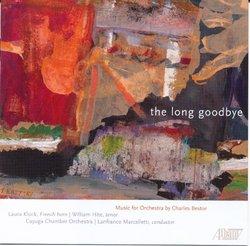 Charles Bestor: The Long Goodbye