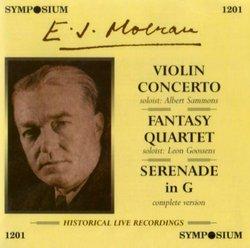 E. J. Moeran: Violin Concerto; Fantasy Quartet; Serenade in G