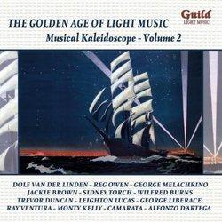 The Golden Age of Light Music: Musical Kaleidoscope, Vol. 2