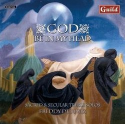 God Be in My Head: Sacred and Secular Treble Solos