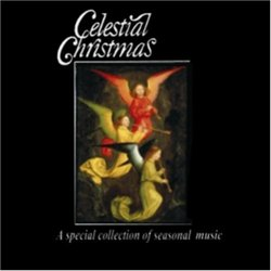 Celestial Christmas: Special Collection Seasonal Music