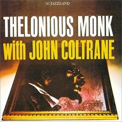 Thelonious Monk and John Coltrane
