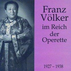 Franz Volker - im Reich der Operetta