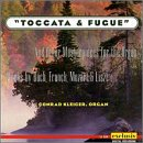 Toccata & Fugue And Other Masterpieces For The Organ