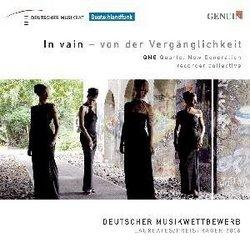 In Vain - Von Der Verganglichkeit: Qng Quartet