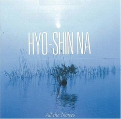Hyo-shin Na: All the Noises