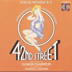 42nd Street (1980 Original Broadway Cast)