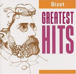 Bizet: Greatest Hits