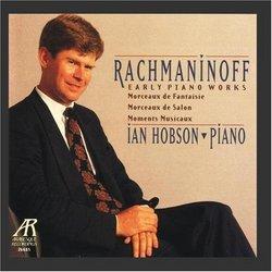 Rachmaninoff: Early Piano Works