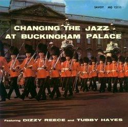 Changing Jazz at Buckingham Palace (Hdcd)
