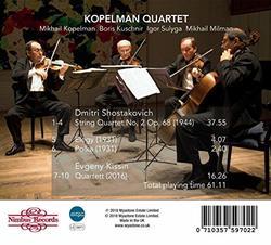 Shostakovich: Quartet No. 2, Elegy & Polka; Kissin: Quartett