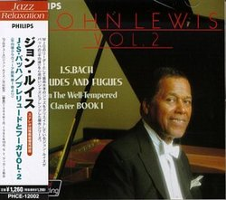 John Lewis, Volume 2: Bach: Preludes and Fugues from the Well-Tempered Clavier Book 1