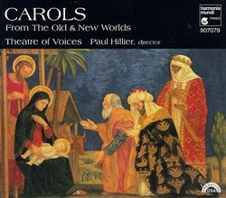 Carols from the Old and New Worlds