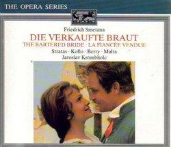 Smetana: The Bartered Bride/Die Verkaufte Braut