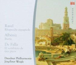 Ravel: Rhapsodie espagnole; Albéniz: Iberia; De Falla: El sombrero de tres picos