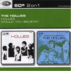 Hollies / Would You Believe