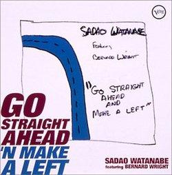 Go Straight Ahead & Make a Left